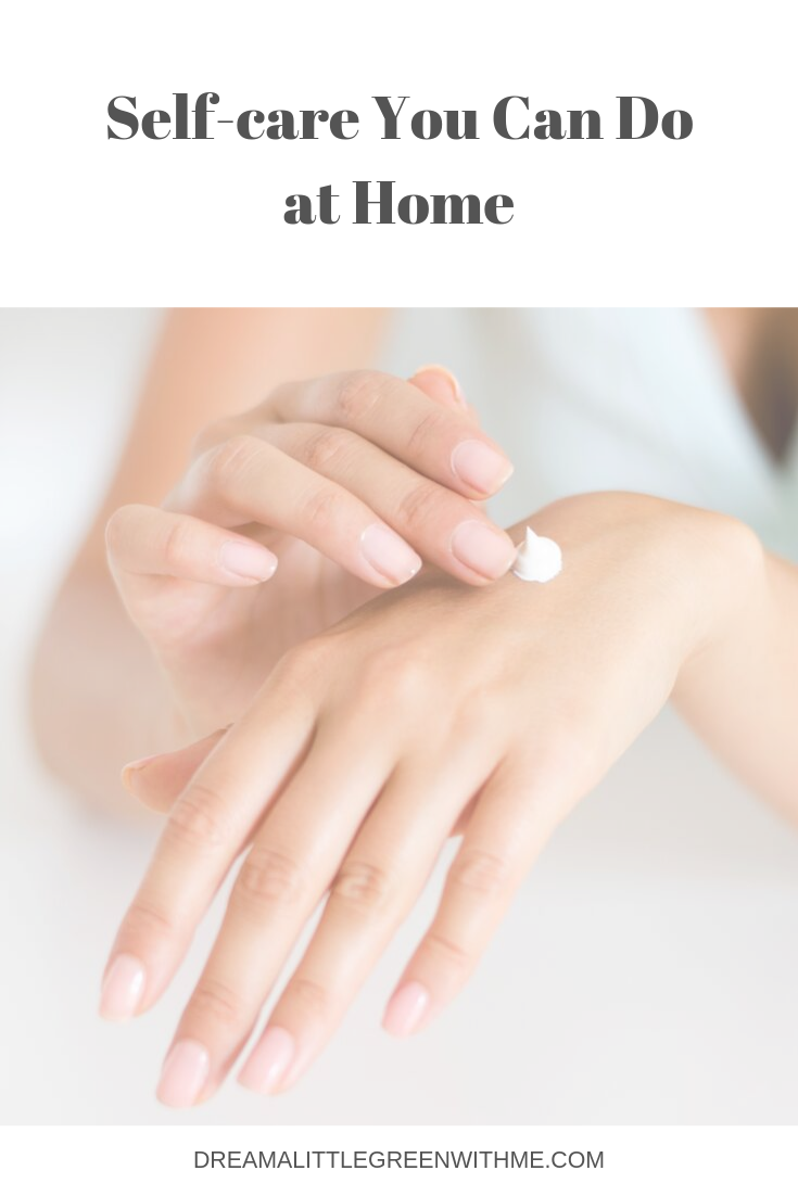 Self-care You Can Do at Home