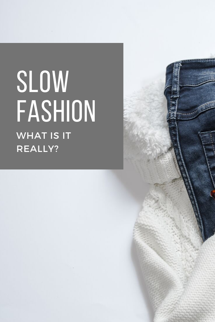 Slow Fashion: what is it really?